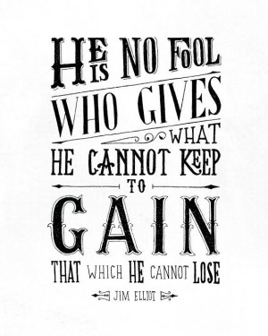 Jim Elliot Quote Hand Lettered Typography Art by HandLetteringCo, $12 ...