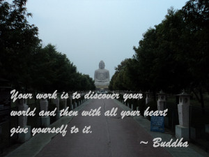 Your work is to discover your world