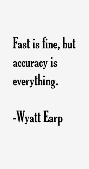 Wyatt Earp Quotes & Sayings