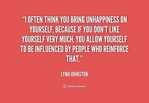 quote-Lynn-Johnston-i-often-think-you-bring-unhappiness-on-186990.png