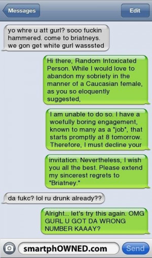 Drunk text message… owned!