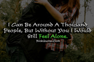 alone quotes but without you alone quotes but without you