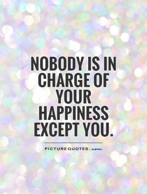 ... Quotes Happiness Quotes Finding Happiness Quotes Unhappiness Quotes