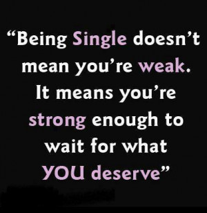 Being Single Quotes : Love Quotes