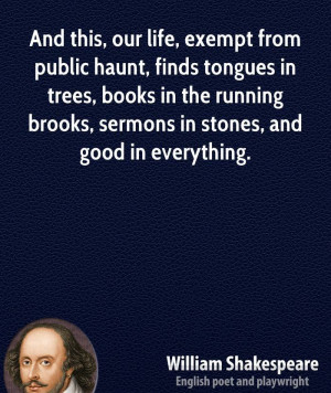 william-shakespeare-nature-quotes-and-this-our-life-exempt-from-public ...