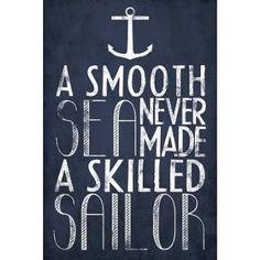 Smooth Sea Never Made A Skilled Sailor - vintage nautical theme ...