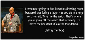 quote-i-remember-going-to-bob-preston-s-dressing-room-because-i-was ...