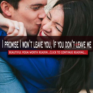 promise I won't leave you, If you don't leave me