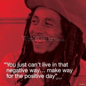 Bob Marley (I.Quote - Positive Day)