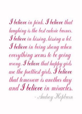 Believe in Pink - Audrey Hepburn Quote in Script