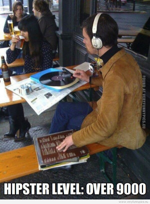 The Hipsterest Hipster...