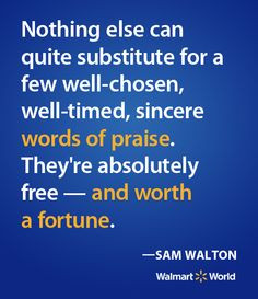 quote from Walmart's founder, Sam Walton. More