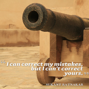 Quotes Picture: i can correct my mistakes, but i can't correct yours