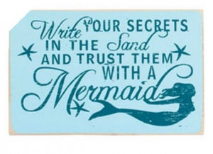 ... is a true mermaid quote it is a nice thing to think say and believe