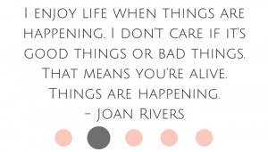 Joan Rivers Joan Rivers life Joan Rivers quotes Joan Rivers advice