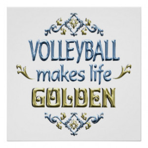 Volleyball Sayings Posters & Prints