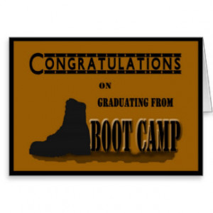 Military Boot Camp Quotes http://www.zazzle.com.au/graduation ...