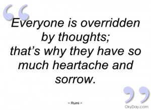 everyone is overridden by thoughts rumi -quote-saying