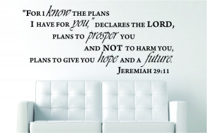 Jeremiah 29:11 For I know...Religious Wall Decal Quotes
