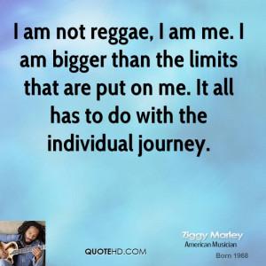 ... -marley-musician-quote-i-am-not-reggae-i-am-me-i-am-bigger-than.jpg
