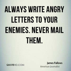 James Fallows Anger Quotes