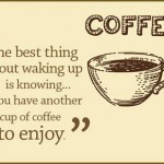 ... addiction… Our Top 20 Funny Quotes and Sayings about Coffee and