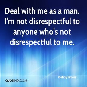 Disrespectful Quotes