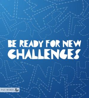 New Challenge quote #2