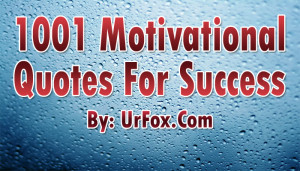 1001 Motivational Quotes For Your Success | Book Download 9MB Free PDF