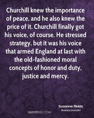 Churchill knew the importance of peace, and he also knew the price of ...