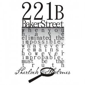 ... presents: 221b: When you have eliminated the impossible-SH