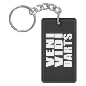 Funny Darts Players Quotes Jokes : Veni Vidi Darts Rectangle Acrylic ...