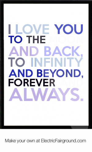Love You Infinity and Beyond Quotes