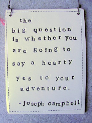 From Joseph Campbell, The Great!