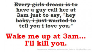 ... Dreams Guys 3, Every Girls, Guys Call, Profile Quotes, Girls Dreams