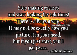Stop-making-excuses-and-start-looking-for-solutions-motivational-quote