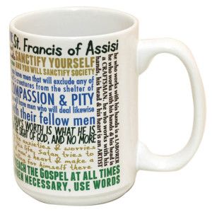 ST FRANCIS OF ASSISI QUOTES MUG