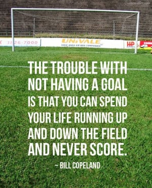 The Trouble With Not Having A Goal