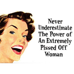 hell yeah, life, pissed off, quote, text, truth, woman, women