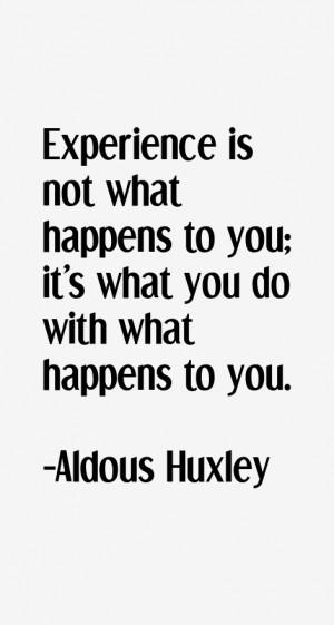 Aldous Huxley Quotes & Sayings
