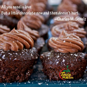 ... . But a little chocolate now and then doesn't hurt. ~Charles M Schulz