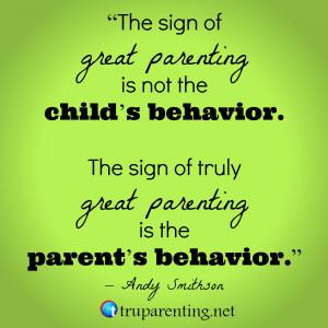 Preschool Quotes For Parents Is the parent's behavior.