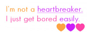 Quote: Heartbreaker