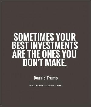 Money Quotes Investment Quotes Saving Money Quotes Donald Trump Quotes