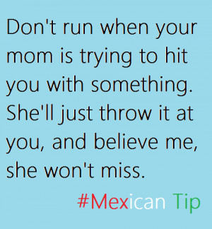 mexican problems #race #true #funny #tradition #quote #text #hispanic ...