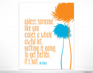 Unless Someone Like You Cares - Dr Seuss - 8