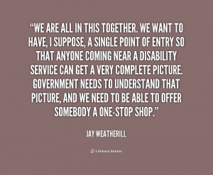 quote-Jay-Weatherill-we-are-all-in-this-together-we-1-233366.png