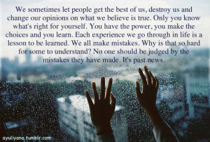 ... promise you I will learn from my mistakes. But please, don't judge