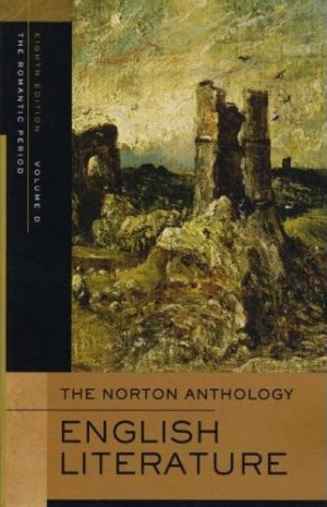 Norton Anthology of English Literature, Volume D: The Romantic Period
