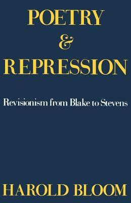 "Start by marking ""Poetry and Repression: Revisionism from Blake to ..."